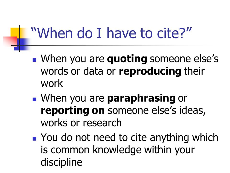 Is it just books that I have to cite? No… Books, book chapters, journal articles, conference papers, statistics, theses, patents, web pages, weblog posts, law reports, statutes, parliamentary proceedings, parliamentary documents, government documents, interviews, broadcasts, podcasts, videos…