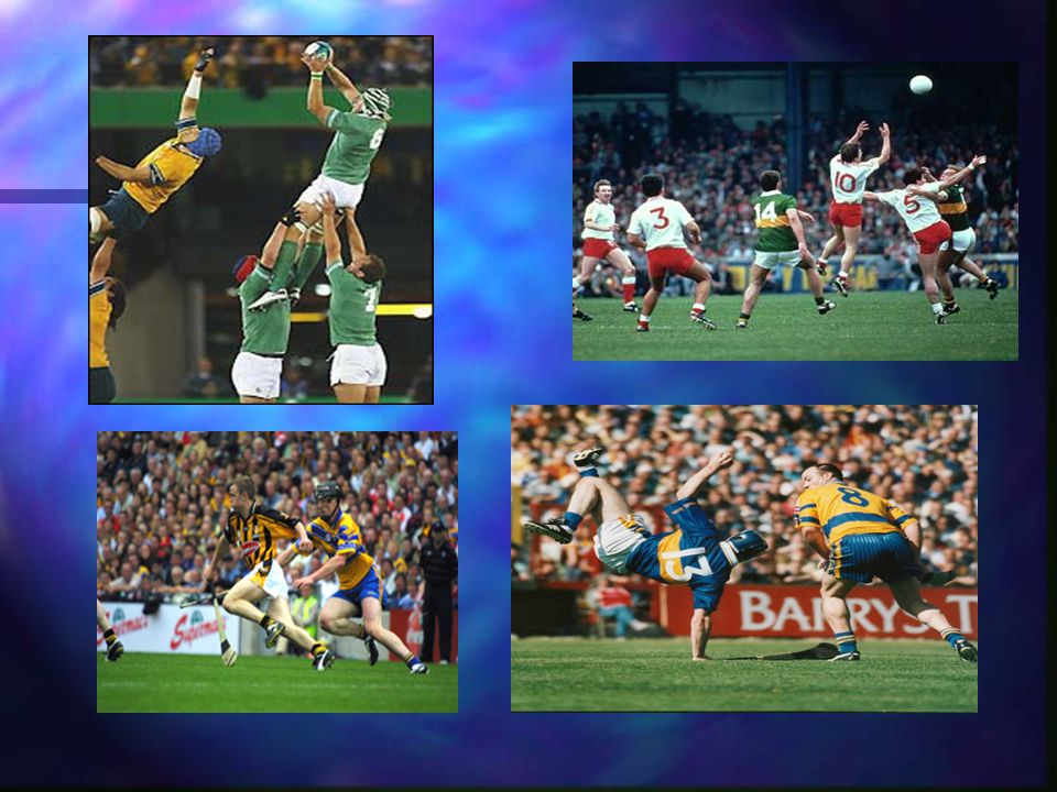 Sport Hurling and gaelic football Hurling and gaelic football Same game played with different balls Same game played with different balls Mainly playe