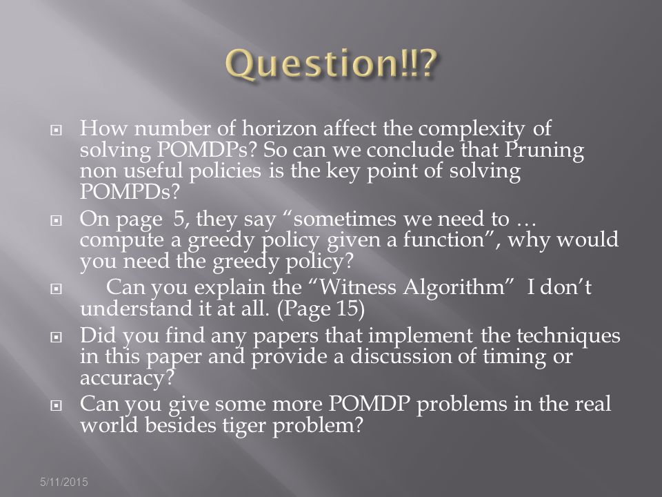  How number of horizon affect the complexity of solving POMDPs.