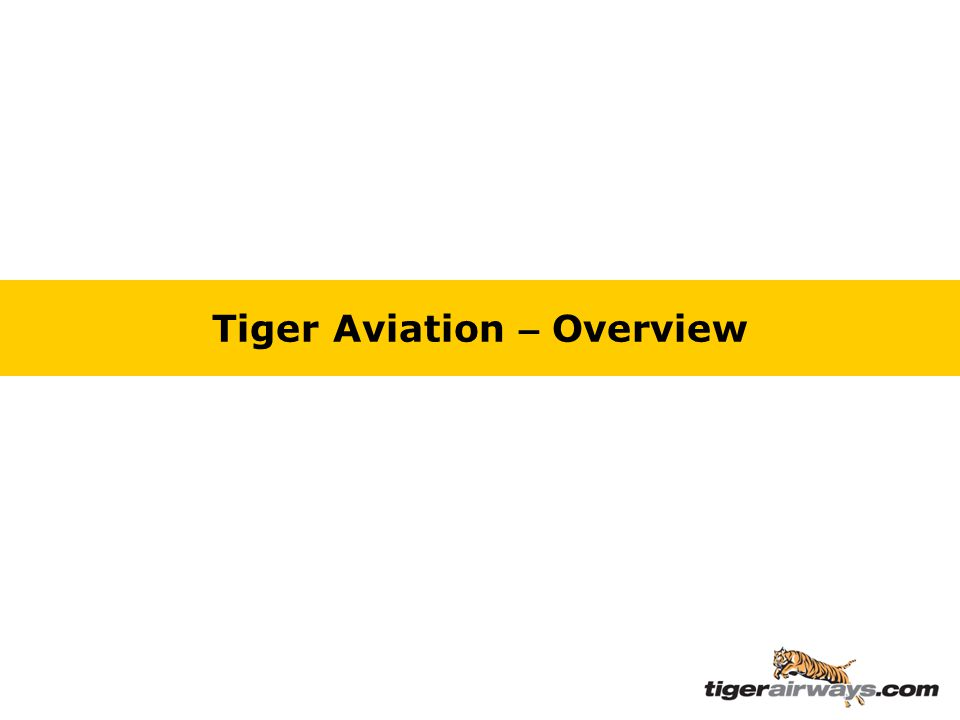 Tiger Aviation – Overview