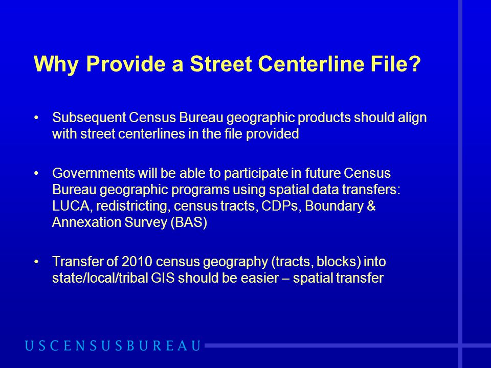 Why Provide a Street Centerline File.