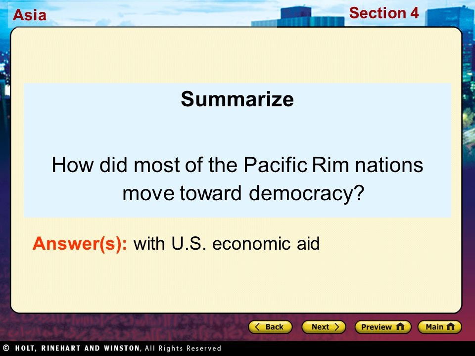 Asia Section 4 Summarize How did most of the Pacific Rim nations move toward democracy.