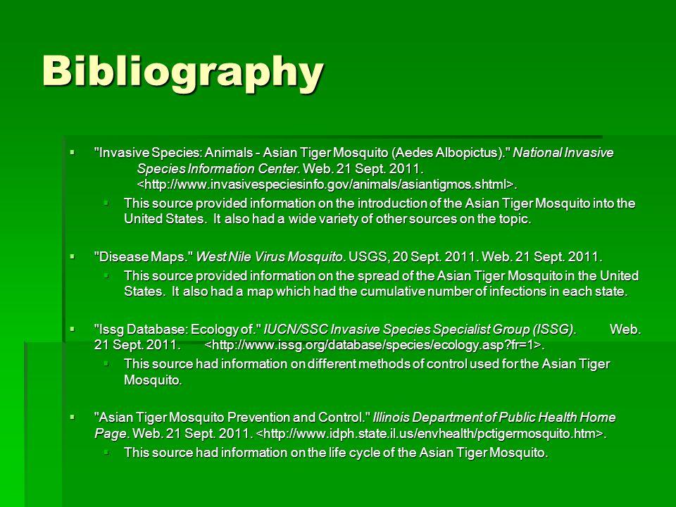 Bibliography  Invasive Species: Animals - Asian Tiger Mosquito (Aedes Albopictus). National Invasive Species Information Center.
