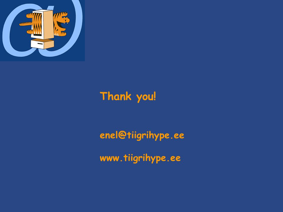 Thank you! enel@tiigrihype.ee www.tiigrihype.ee