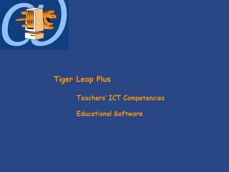 Tiger Leap Plus Teachers' ICT Competencies Educational Software
