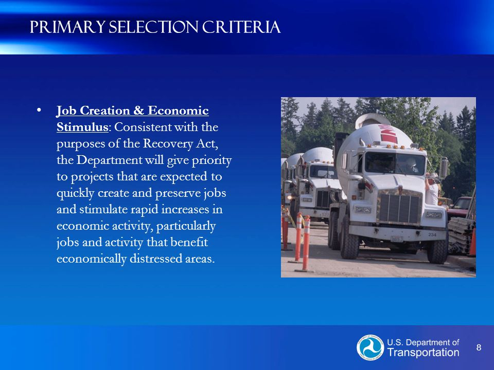 9 Secondary Selection Criteria Innovation: The Department will give priority to projects that use innovative strategies to pursue the long-term outcomes highlighted in the solicitation Partnership: The Department will give priority to projects that demonstrate strong collaboration among a broad range of participants and/or integration of transportation with other public service efforts