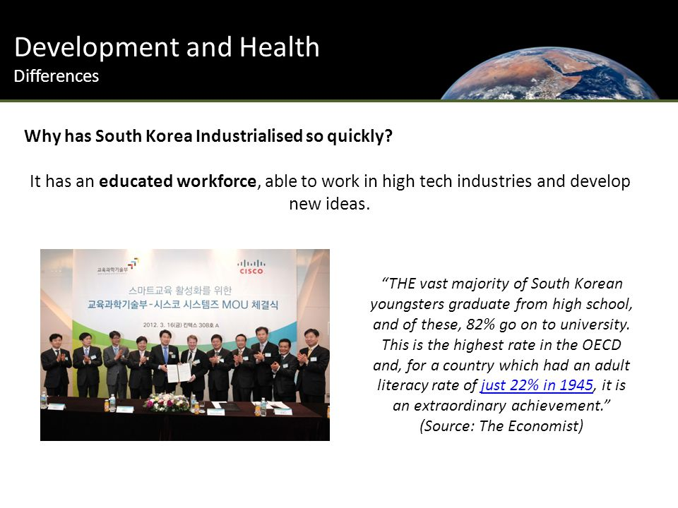 Development and Health Differences Why has South Korea Industrialised so quickly.