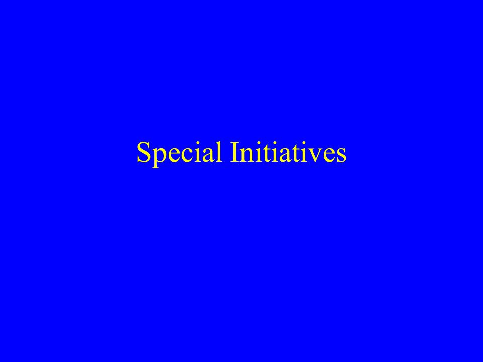 Special Initiatives