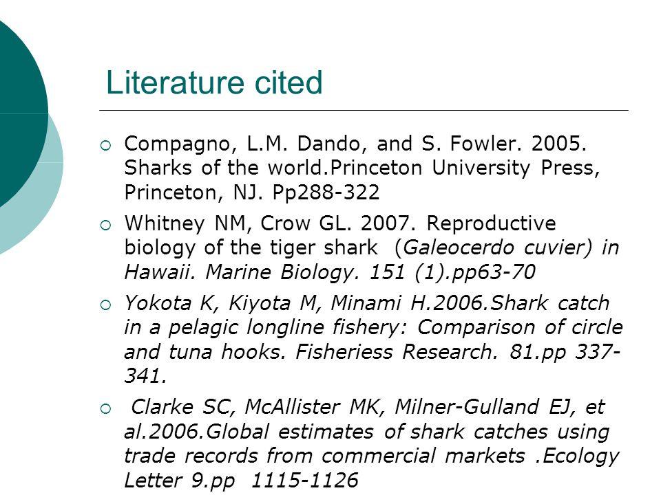 Literature cited  Compagno, L.M. Dando, and S. Fowler.