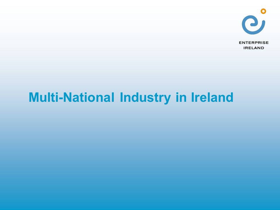 Multi-National Industry in Ireland