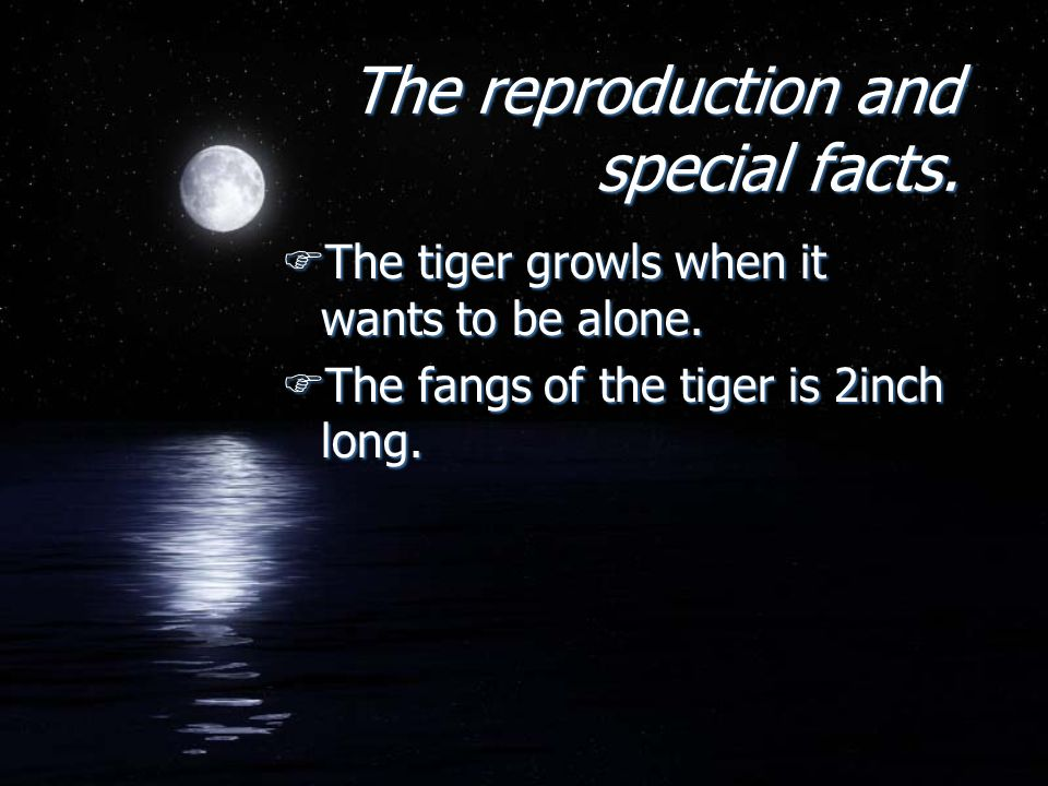 The reproduction and special facts. The reproduction and special facts.