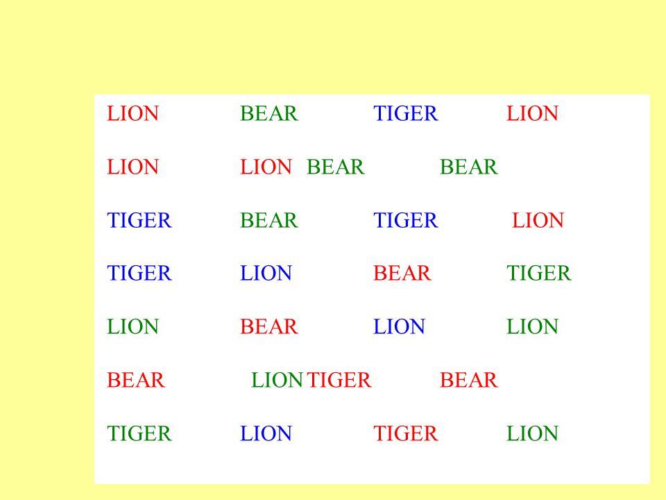 LIONBEARTIGER LION LIONLION BEAR BEAR TIGER BEARTIGER LION TIGER LIONBEARTIGER LIONBEARLIONLION BEAR LIONTIGER BEAR TIGER LIONTIGER LION