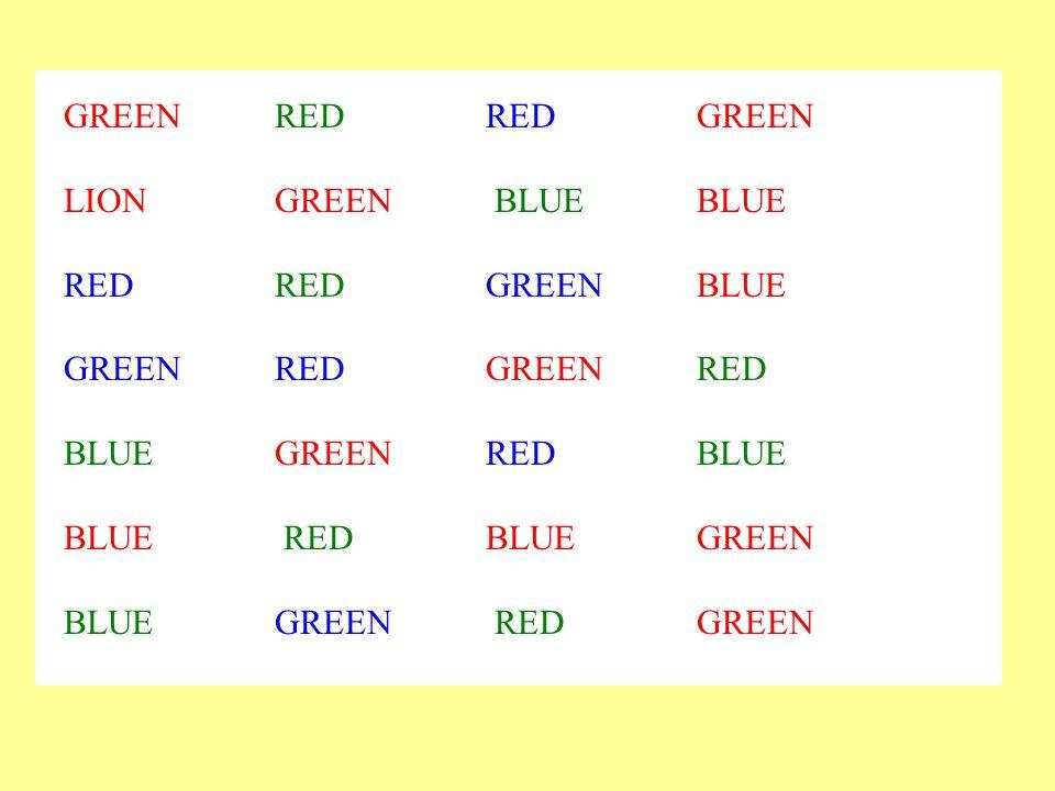 GREENREDREDGREEN LIONGREEN BLUEBLUE REDREDGREENBLUE GREENREDGREENRED BLUEGREENREDBLUE BLUE REDBLUEGREEN BLUEGREEN RED GREEN