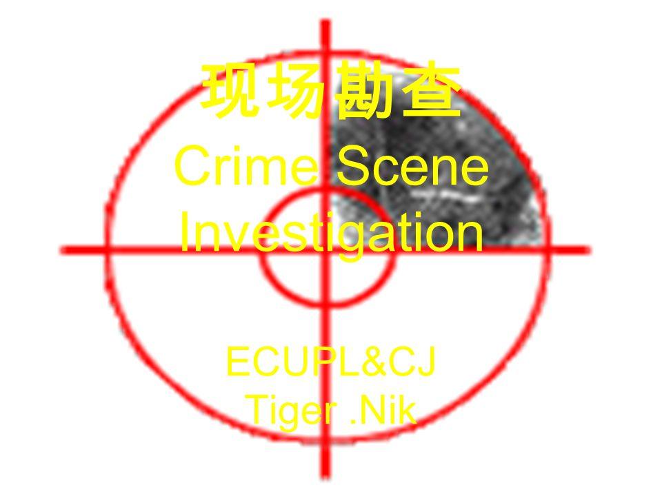 现场勘查 Crime Scene Investigation ECUPL&CJ Tiger.Nik
