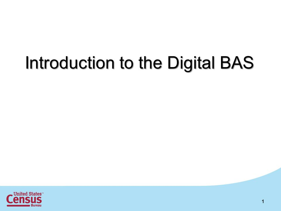 Introduction to the Digital BAS 1
