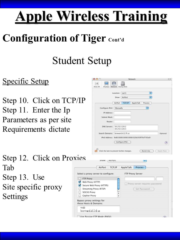 Apple Wireless Training Configuration of Tiger Cont'd Student Setup Specific Setup Step 10.