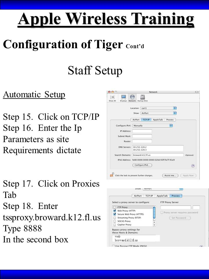 Apple Wireless Training Configuration of Tiger Cont'd Staff Setup Automatic Setup Step 15.