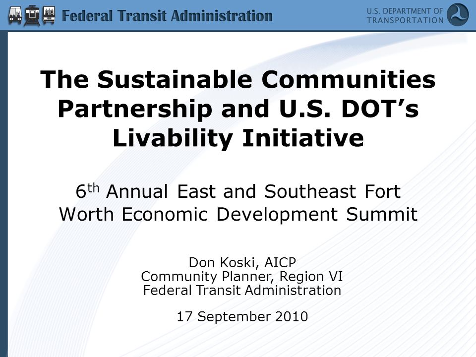 Livable and Sustainable Communities: The Federal Perspective