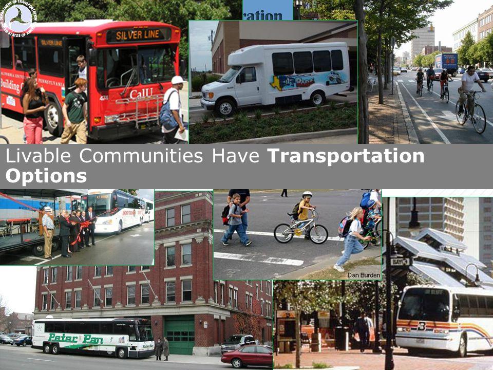Livable Communities Have Transportation Options
