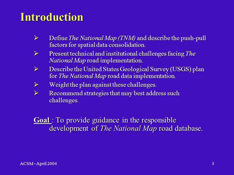 ACSM - April 20042 Project Report Internship – Summer 2003 U.S.