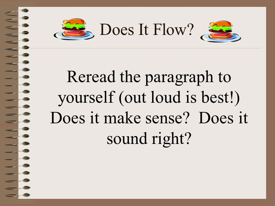 Transitions A good paragraph will also use transition words.