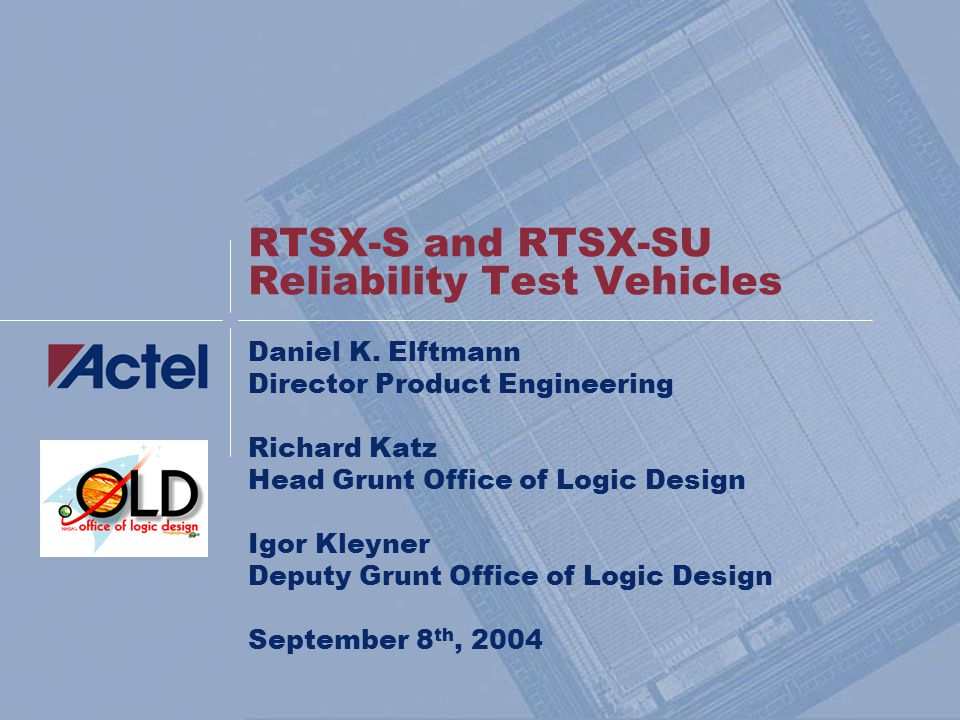 Paper #172 Wednesday, September 8th, 2004MAPLD 2004: RTSX-S and RTSX-SU Reliability Test Vehicles 22 Appendix: RTSXS-U Test Data