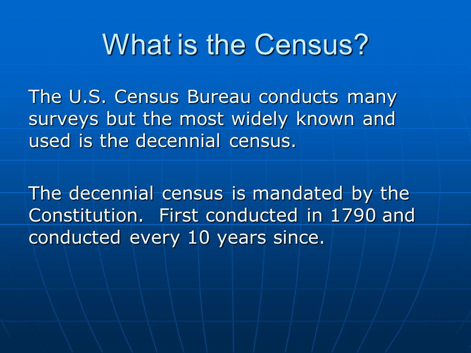 What is the Census. The U.S.