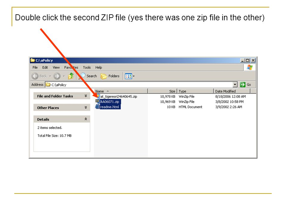 Double click the second ZIP file (yes there was one zip file in the other)