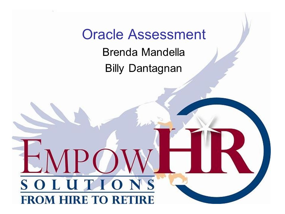 Oracle Assessment Brenda Mandella Billy Dantagnan