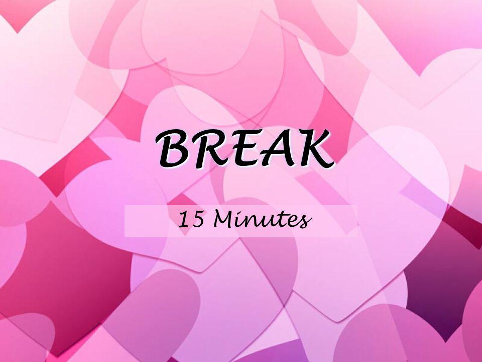 BREAKBREAK 15 Minutes