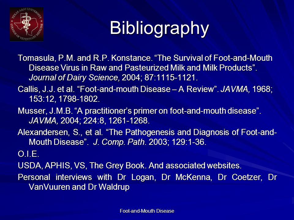 Foot-and-Mouth Disease Bibliography Tomasula, P.M.