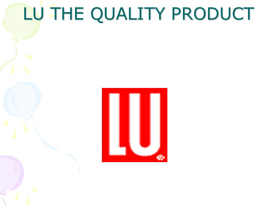 LU THE QUALITY PRODUCT