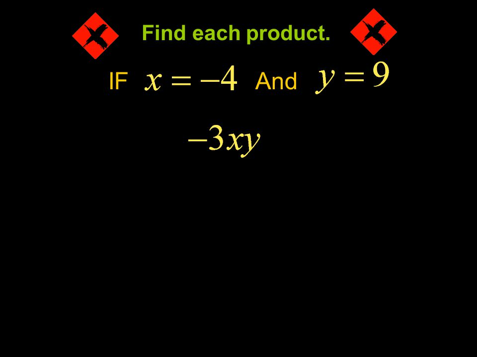 Example 4-1a IFAnd Find each product.