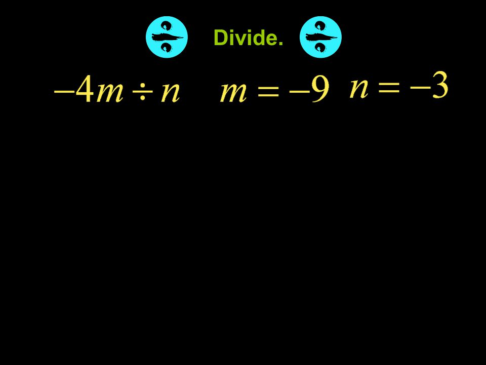 Example 5-1a Divide.