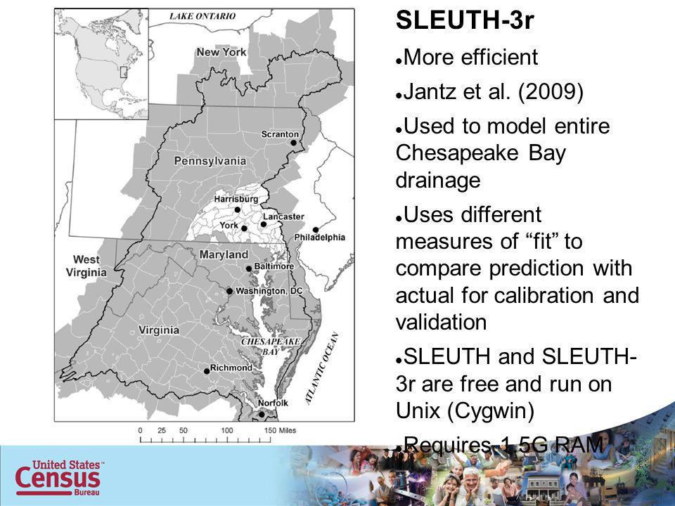 SLEUTH-3r More efficient Jantz et al.