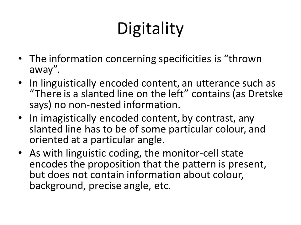 Digitality The information concerning specificities is thrown away .