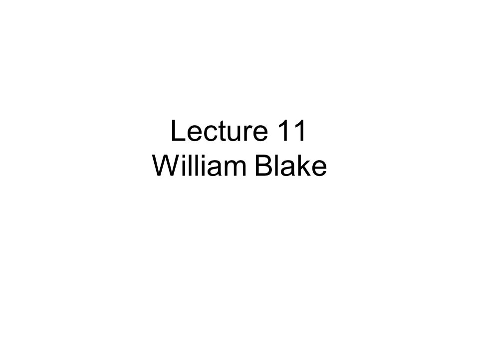 Part one Introduction of William Blake 1.1.