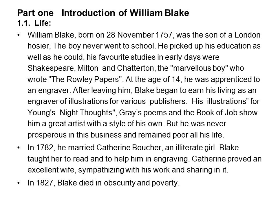 Blake realizes, of course, that God made all the creatures on earth.