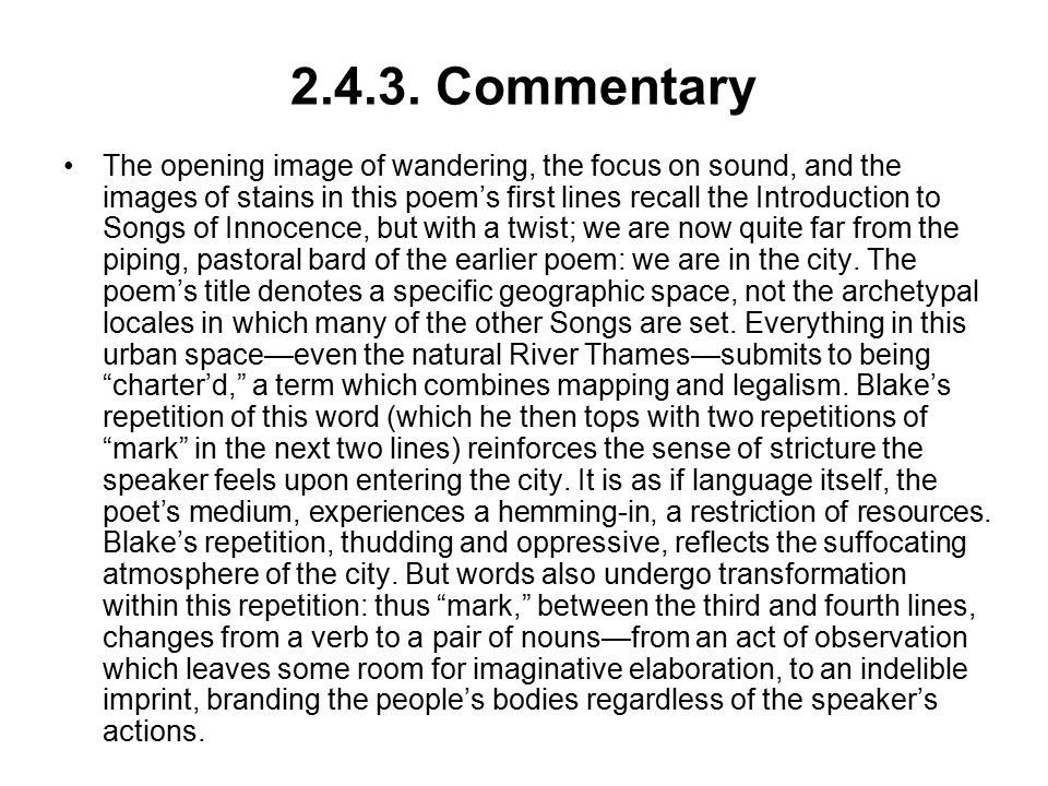 2.4.3. Commentary The opening image of wandering, the focus on sound, and the images of stains in this poem's first lines recall the Introduction to S