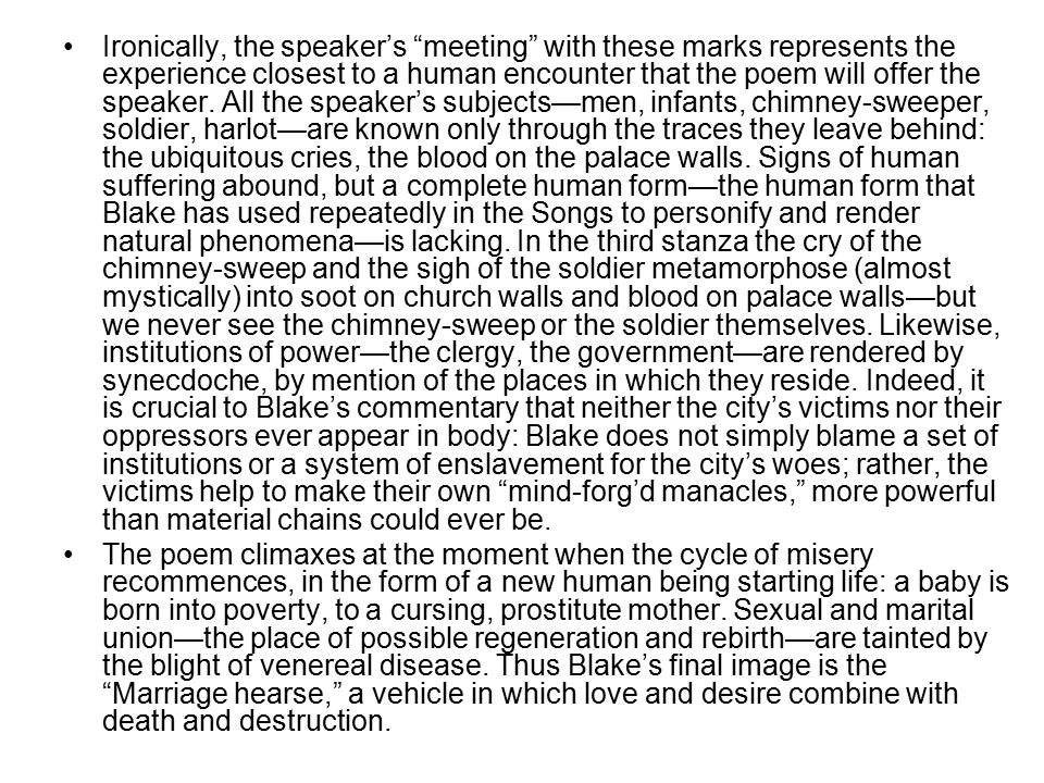 """Ironically, the speaker's """"meeting"""" with these marks represents the experience closest to a human encounter that the poem will offer the speaker. All"""