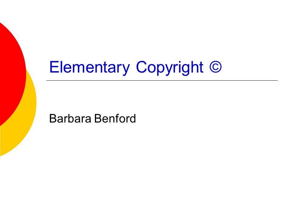 Elementary Copyright © Barbara Benford