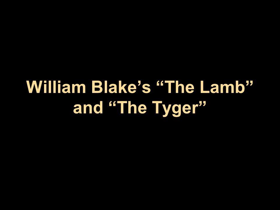 "William Blake's ""The Lamb"" and ""The Tyger"""