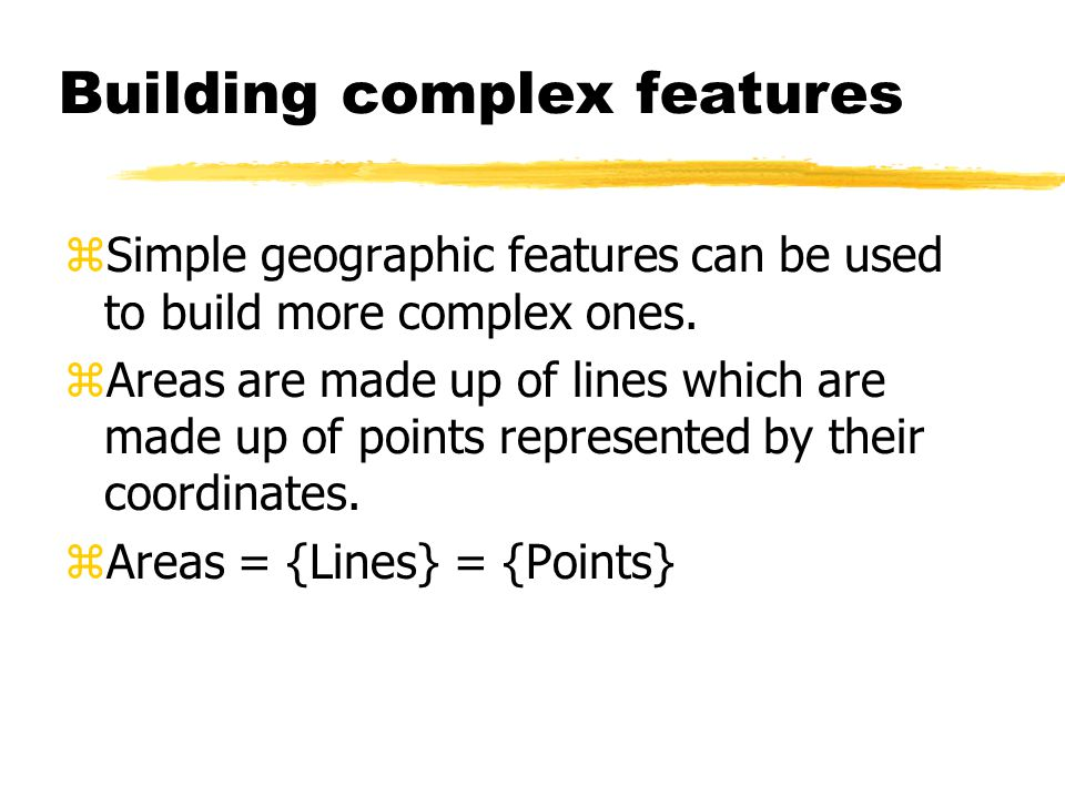 Geographic information z Characteristics of Geographic Information yLocation.
