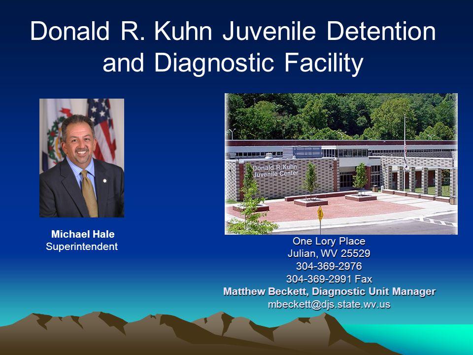 One Lory Place Julian, WV 25529 304-369-2976 304-369-2991 Fax Matthew Beckett, Diagnostic Unit Manager mbeckett@djs.state.wv.us Michael Hale Superintendent Donald R.