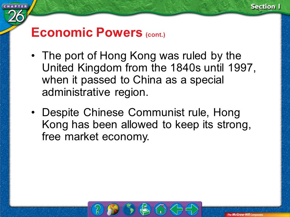 Section 1 The port of Hong Kong was ruled by the United Kingdom from the 1840s until 1997, when it passed to China as a special administrative region.