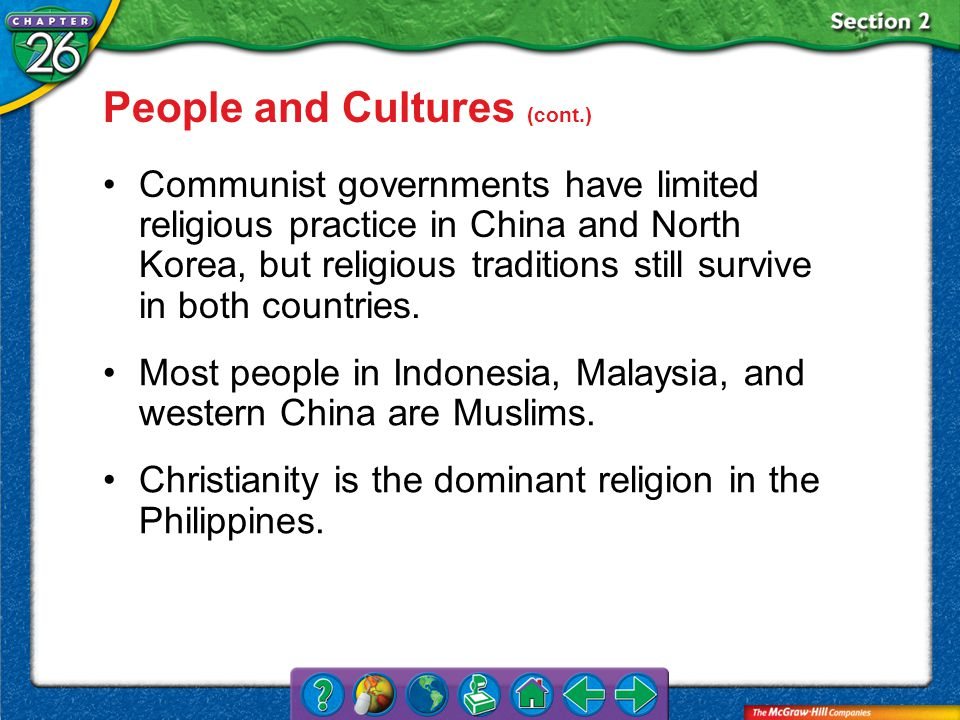 Section 2 Communist governments have limited religious practice in China and North Korea, but religious traditions still survive in both countries.