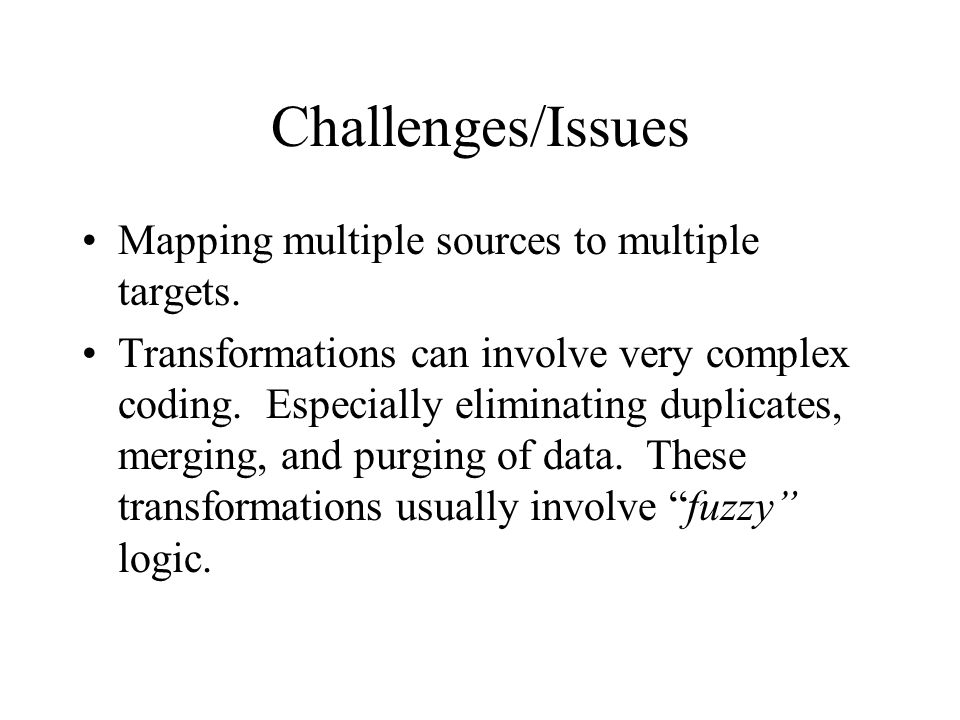Challenges/Issues Mapping multiple sources to multiple targets.