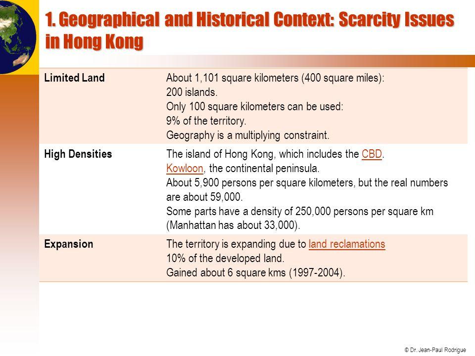 © Dr. Jean-Paul Rodrigue Main Territorial Elements of Hong Kong
