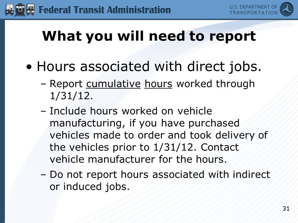 What you will need to report Hours associated with direct jobs.