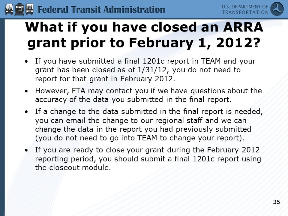 What if you have closed an ARRA grant prior to February 1, 2012.
